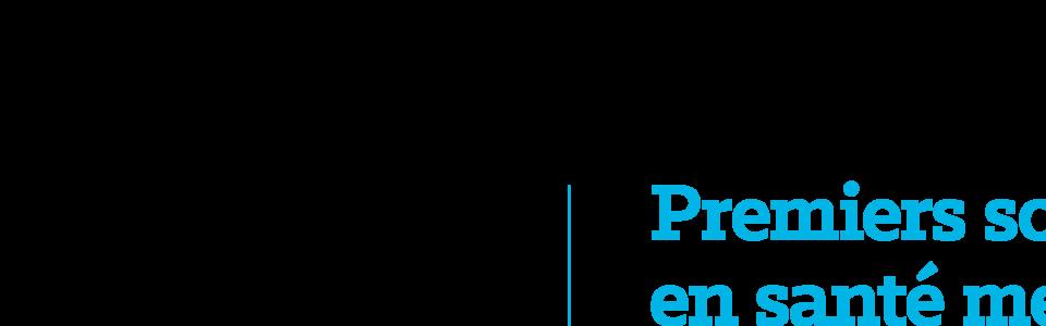 Premiers soins en Santé Mentale / French Mental Health First Aid